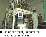 ·One of our highly-automated manufacturing areas.